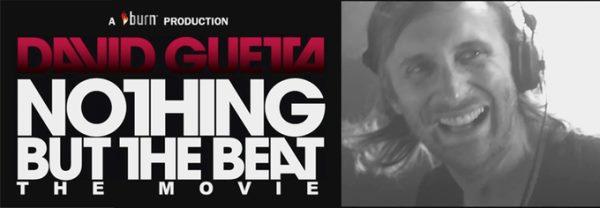 Трейлер фильма об одном из лучших диджеев мира-Дэвиде Гетта: Nothing But The Beat.